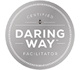 Daring Way - Certified Facilitator